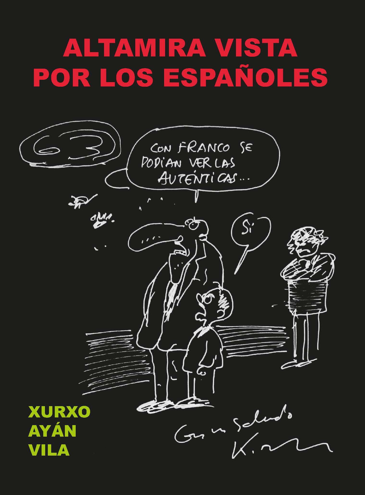 Altamira vista por los españoles