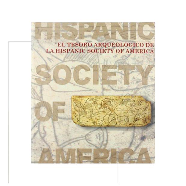El tesoro arqueológico de la Hispanic Society of America