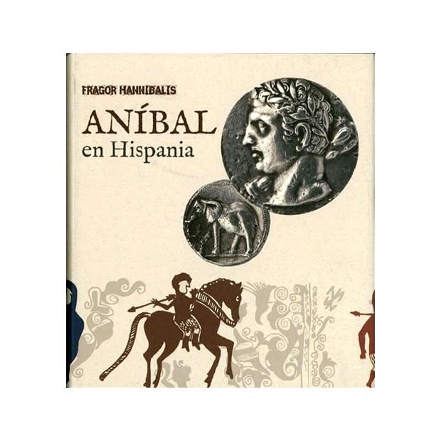 Fragor Hanníbalis. Aníbal en Hispania