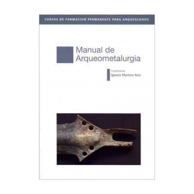 Manual de arqueometalurgia