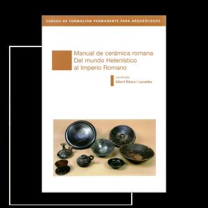 Manual de cerámica romana. Del mundo helenístico al Imperio Romano
