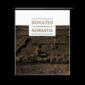 Schulten y el descubrimiento de Numantia