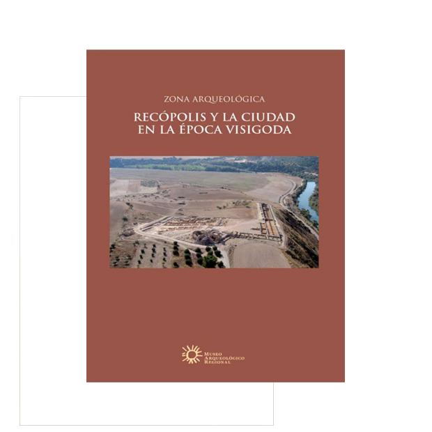 Recópolis y la ciudad en la época visigoda