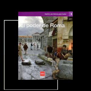 El poder de Roma – Madrid una historia para todos nº 5