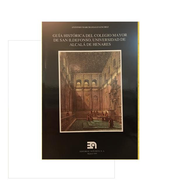 Gu a hist rica del colegio mayor de san ildefonso for Lidl alcala de henares catalogo