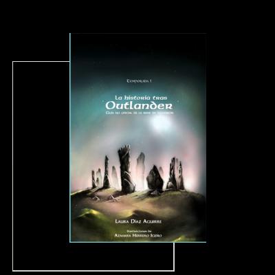 La historia tras Outlander, guía no oficial de la serie de televisión