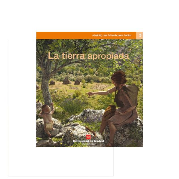 La tierra apropiada – Madrid una Historia para todos nº 3