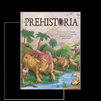 La Prehistoria, ¡vive una a ventura conociendo a las criaturas más fascinantes que jamás han poblado el planeta tierra!