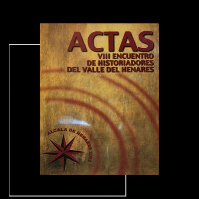 Libro de Actas del VIII Encuentro de Historiadores del Valle del Henares