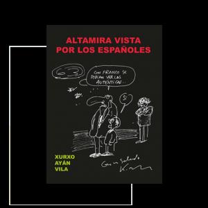 Altamira vista por los españoles, un repaso por los libros de visita de la cueva de Altamira