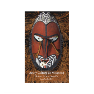Arte y Cultura de la Melanesia, objetos de una colección