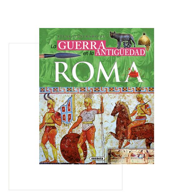 Atlas ilustrado de la guerra en la antigüedad, Roma