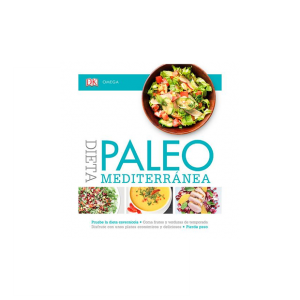 Dieta paleo mediterránea. Descubre recetas de esta dieta milenaria