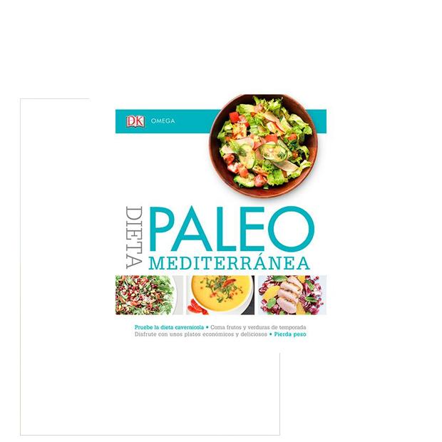 Dieta Paleo Mediterránea Descubre Recetas De Esta Dieta Milenaria