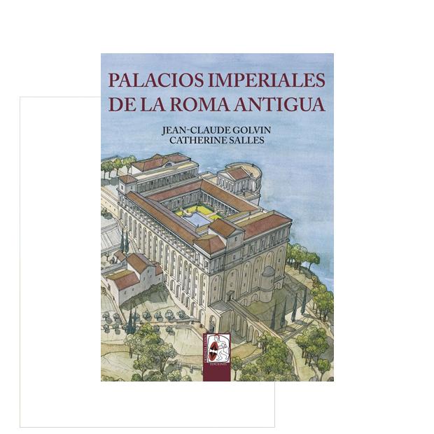 Palacios imperiales de la Roma antigua. Descubre las viviendas de esos dioses sobre la Tierra que fueron los emperadores.