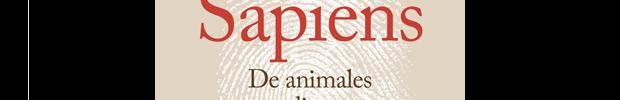 Sapiens, de animales a dioses. Breve historia de la humanidad
