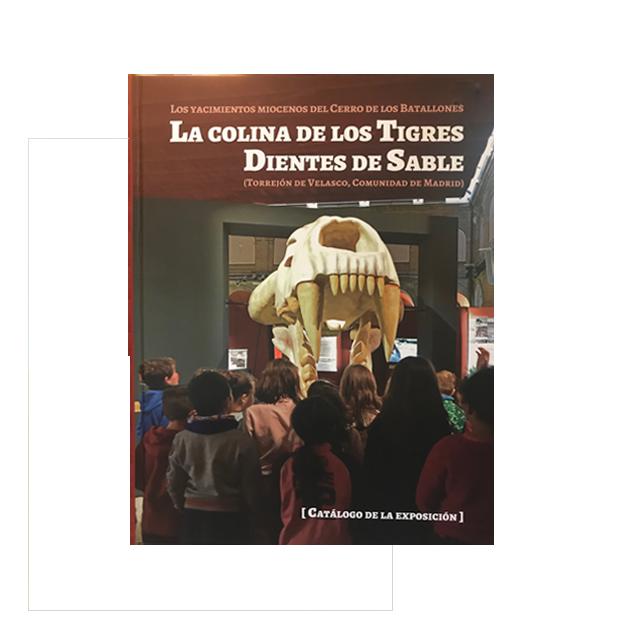Catálogo de la exposición la colina de los tigres dientes de sable