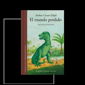El mundo perdido, una magnifica reedición del clásico de Conan Doyle ilustrado por Sergio Mora