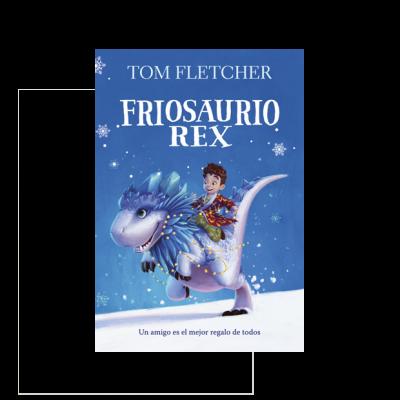 Friosaurio Rex. Un amigo es el mejor regalo de todos