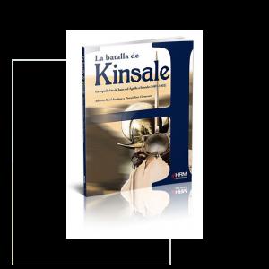 La batalla de Kinsale. La expedición de Juan de Águila a Irlanda (1601-1602)