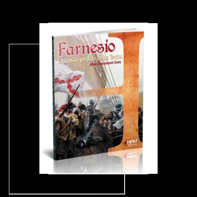 Farnesio, la ocasión perdida de los Tercios