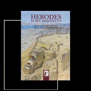 Herodes, el rey arquitecto