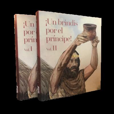 Catálogo de la Exposición ¡UN BRINDIS POR EL PRÍNCIPE! El Vaso Campaniforme en el interior de la Península Ibérica (2500 – 2000 a. C.) (2 Vol.)
