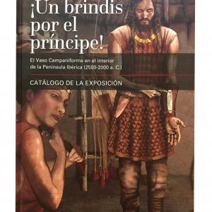 Catálogo de la Exposición ¡UN BRINDIS POR EL PRÍNCIPE!