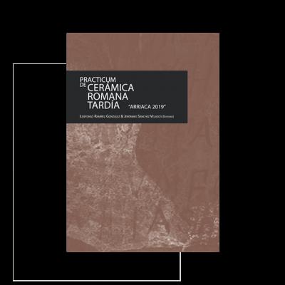 """Practicum de Cerámica Romana Tardía """"Arriaca 2019"""""""