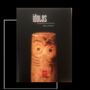 Ídolos, Miradas Milenarias. Guía catálogo