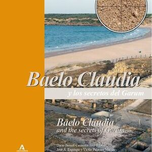 Baelo Claudia y los secretos del Garum. Baelo Claudia and the secrets of the Garum